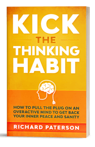 KIck The Thinking habit